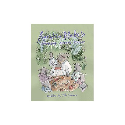 Quentin Blake's Amazing Animal Stories (Hardcover)