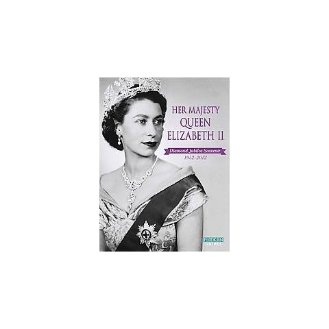 Her Majesty Queen Elizabeth II (Original) (Paperback)