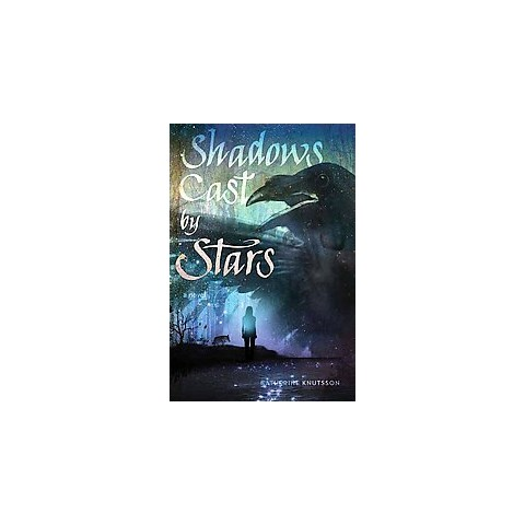 Shadows Cast by Stars (Hardcover)
