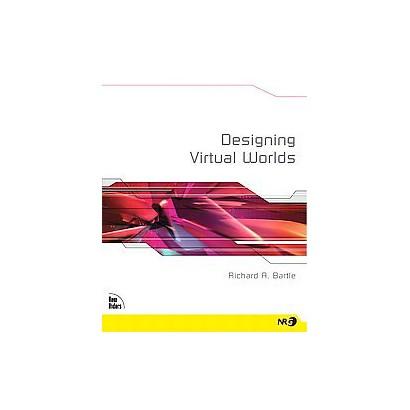 Designing Virtual Worlds (Paperback)