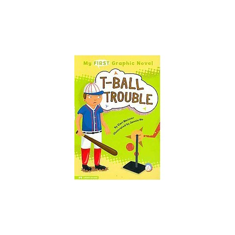 My First Graphic Novel: T-ball Trouble (Paperback)