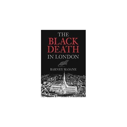 The Black Death in London (Paperback)