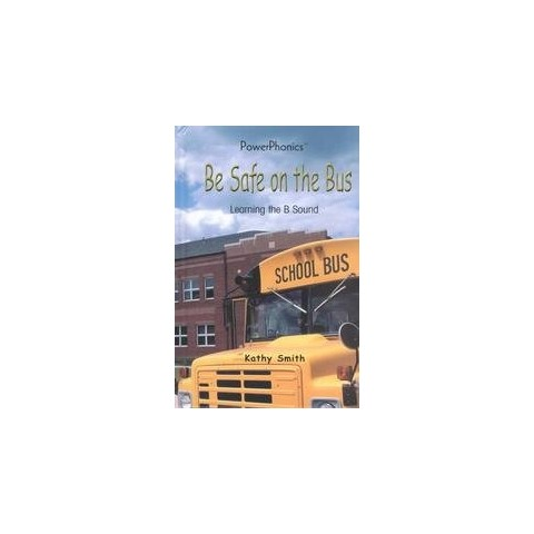 Be Safe on the Bus (Hardcover)