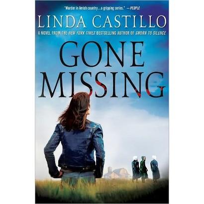 Gone Missing by Linda Castillo (Hardcover)