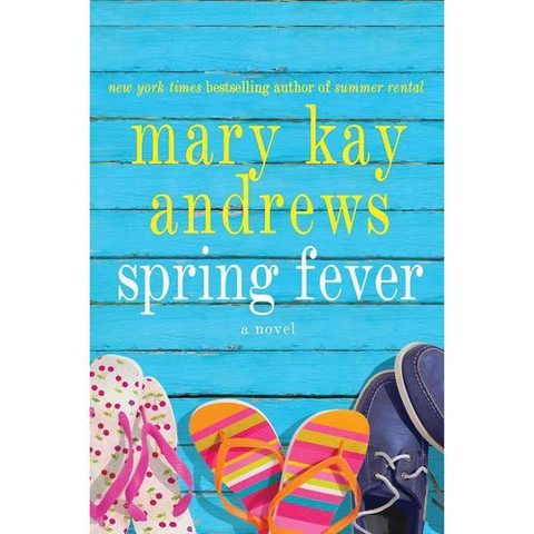 Spring Fever by Mary Kay Andrews (Hardcover)