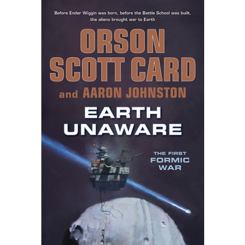 Earth Unaware by Orson Scott Card & Aaron Johnston (Hardcover)