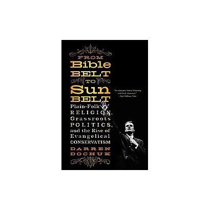 From Bible Belt to Sunbelt (Paperback)