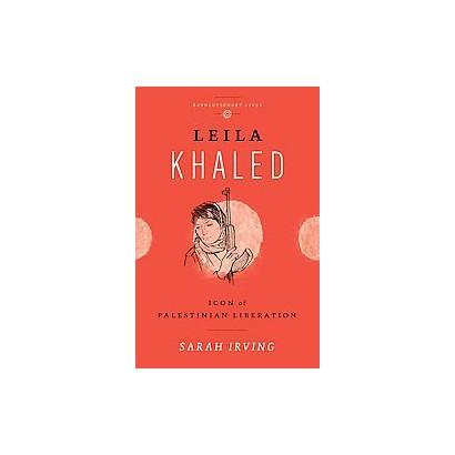Leila Khaled (Paperback)