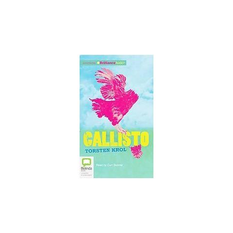 Callisto (Unabridged) (Compact Disc)