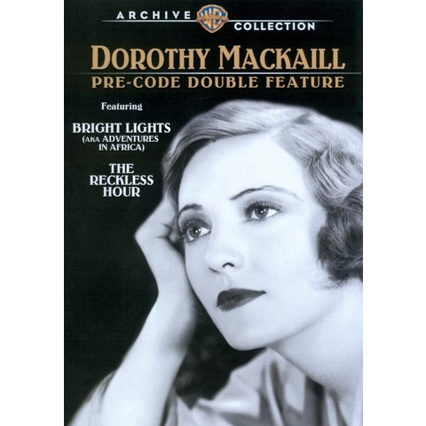 Dorothy Mackaill Pre-Code Double Feature: Bright Lights/The Reckless Hour