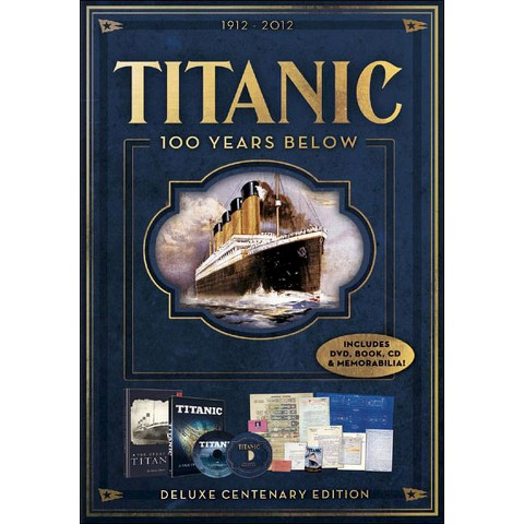 Titanic: 100 Years Below [2 Discs] [With Book] [DVD/CD]