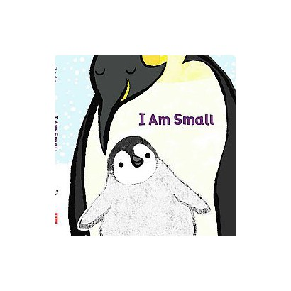 I Am Small (Hardcover)