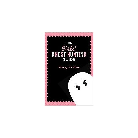 Girls' Ghost Hunting Guide (Paperback)