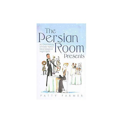 The Persian Room Presents (Hardcover)