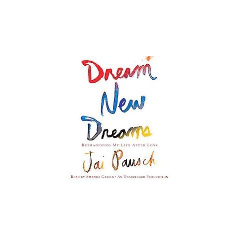 Dream New Dreams (Unabridged) (Compact Disc)