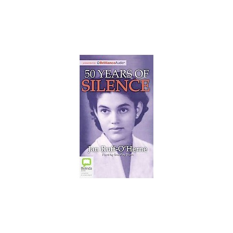 50 Years of Silence (Unabridged) (Compact Disc)
