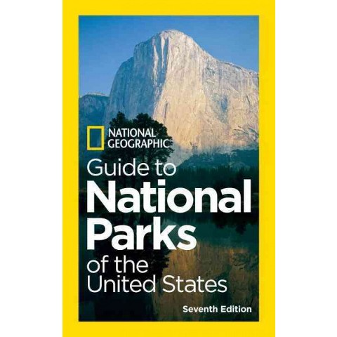 National Geographic Guide to National Parks of the United States, 7th Edition (Paperback)