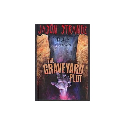 The Graveyard Plot (Hardcover)