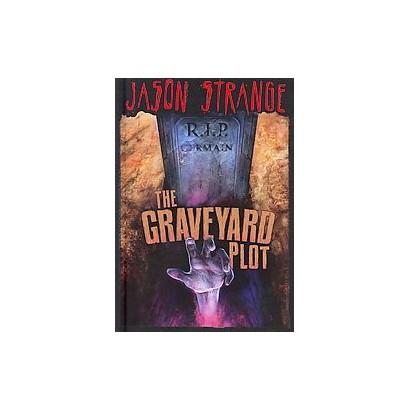 The Graveyard Plot (Hardcover)