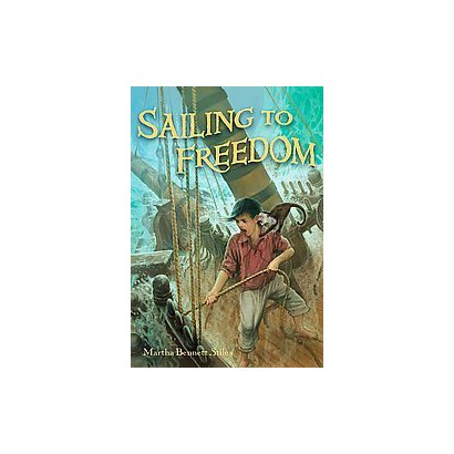 Sailing to Freedom (Hardcover)