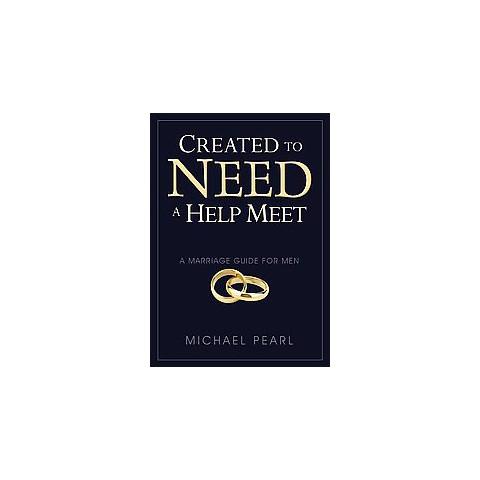 Created to Need a Help Meet ( Help Meet) (Paperback)