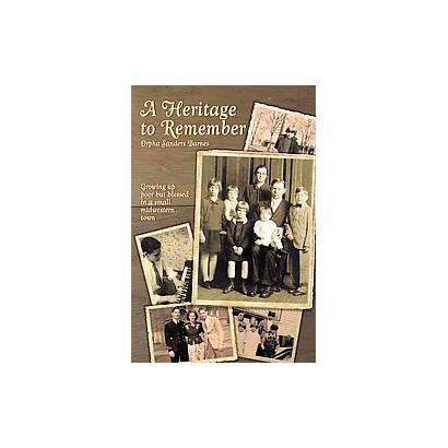 A Heritage to Remember (Hardcover)