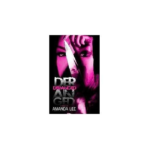 Deranged (Paperback)
