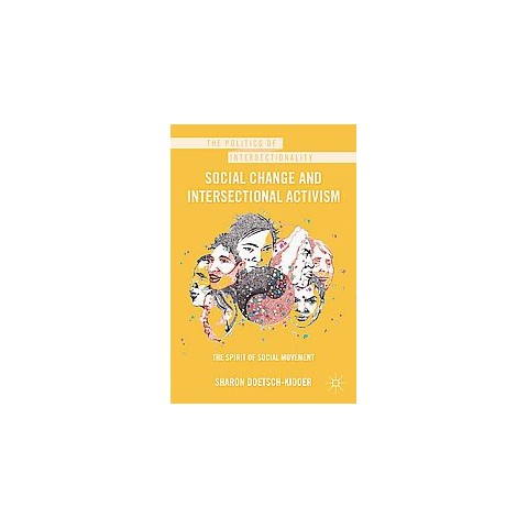Social Change and Intersectional Activism (Hardcover)