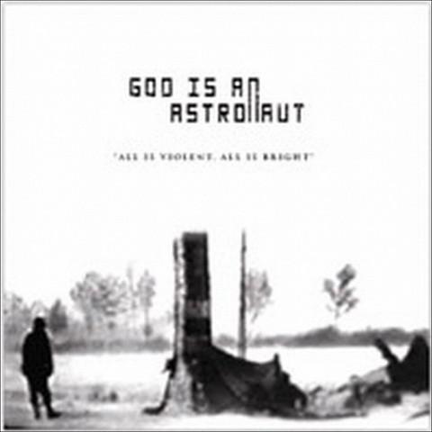 All Is Violent All Is Bright (Bonus Tracks)
