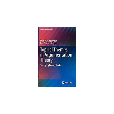 Topical Themes in Argumentation Theory (Hardcover)