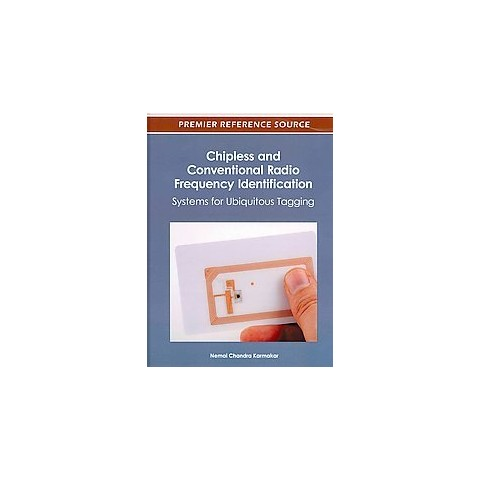 Chipless and Conventional Radio Frequency Identification (Hardcover)