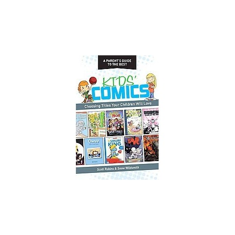 A Parent's Guide to the Best Kid's Comics (Paperback)