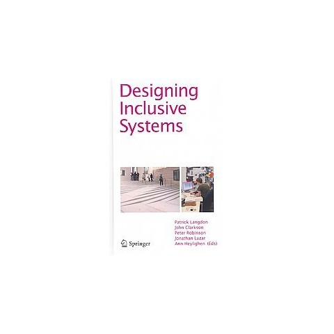 Designing Inclusive Systems (Hardcover)
