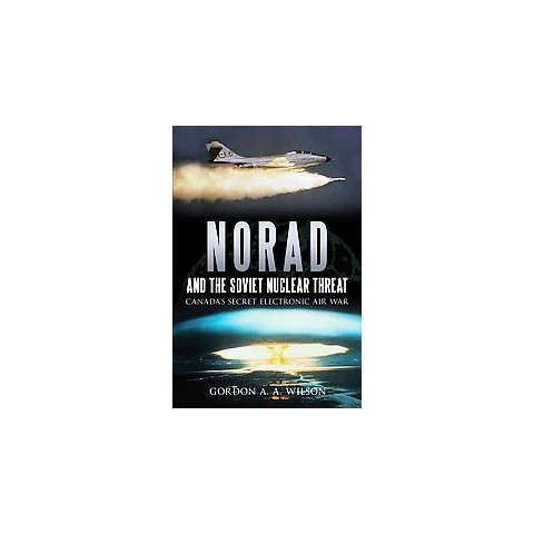 Norad and the Soviet Nuclear Threat (Paperback)