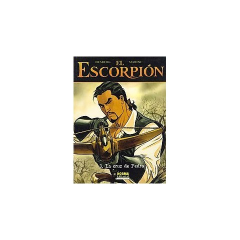 El Escorpion 3 la Cruz de Pedro/ The Scorpion 3 Pedro's Cross (Translation) (Paperback)