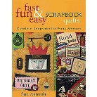 Fast, Fun & Easy Scrapbook Quilts (Paperback)