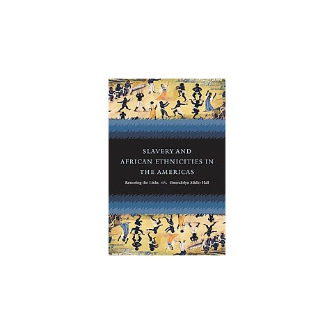 Slavery and African Ethnicities in the Americas (Paperback)