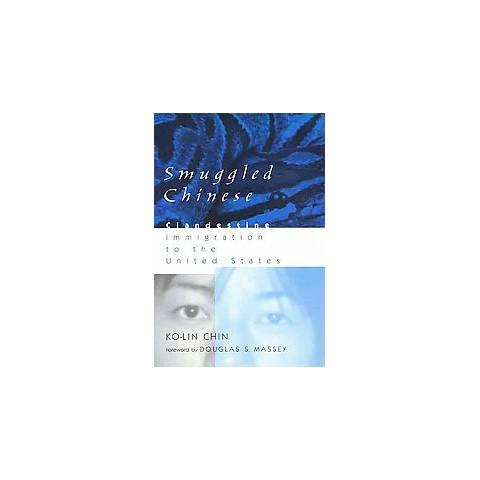 Smuggled Chinese (Paperback)
