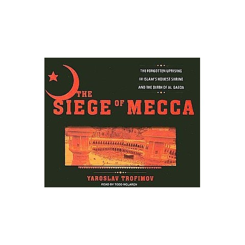 The Siege of Mecca (Unabridged) (Compact Disc)