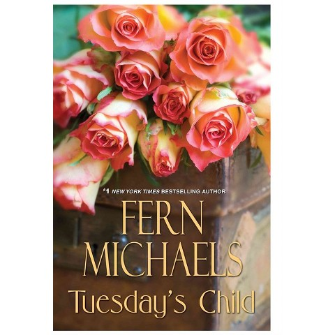 Tuesday's Child by Fern Michaels (Hardcover)