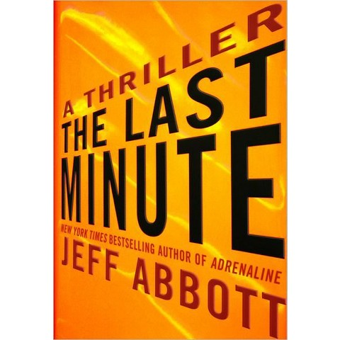 The Last Minute by Jeff Abbott (Hardcover)