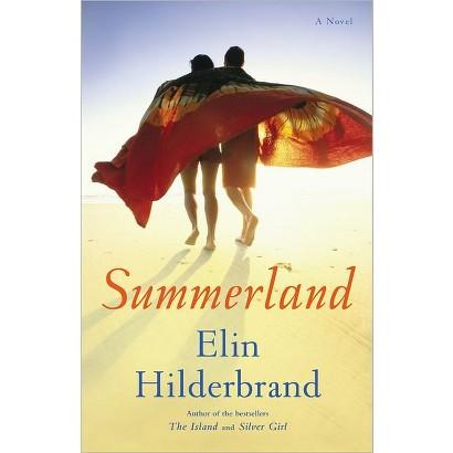 Summerland by Elin Hilderbrand (Hardcover)