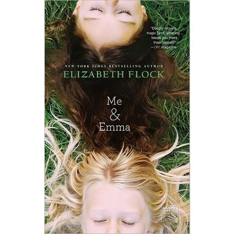 Me & Emma by Elizabeth Flock (Paperback)