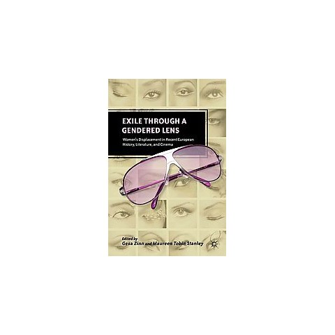 Exile Through a Gendered Lens (Hardcover)