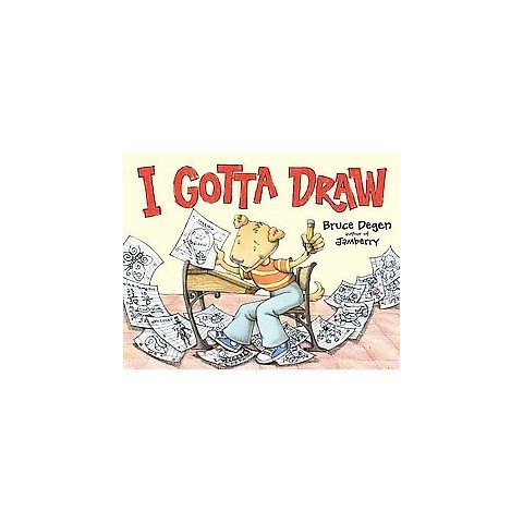 I Gotta Draw (Hardcover)