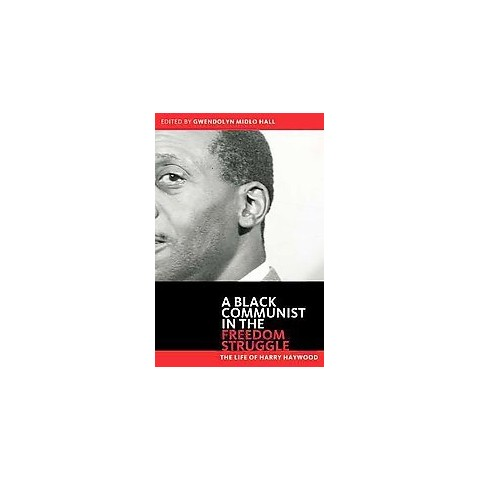 Black Communist in the Freedom Struggle (Reprint) (Paperback)