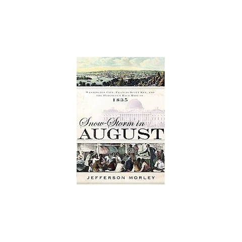 Snow-Storm in August (Hardcover)