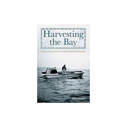Harvesting the Bay (Hardcover)