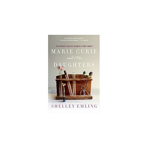 Marie Curie and Her Daughters (Hardcover)