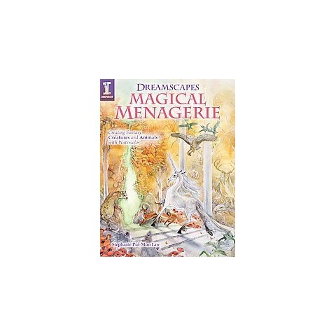 Dreamscapes Magical Menagerie (Paperback)